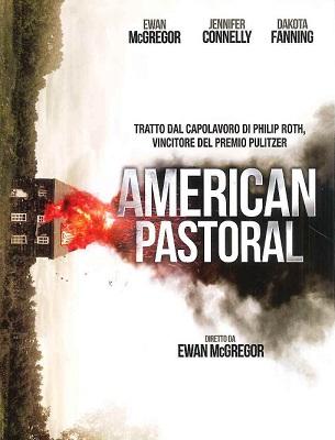 American Pastoral di Ewan McGregor (USA, 2016, 126 minuti)