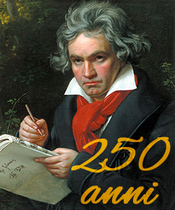 Ludwig van Beethoven: 250esimo anniversario della nascita