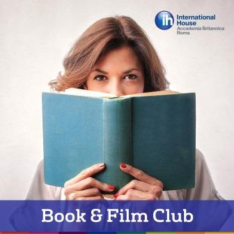 Book and Film Club in inglese con International House - Accademia Britannica