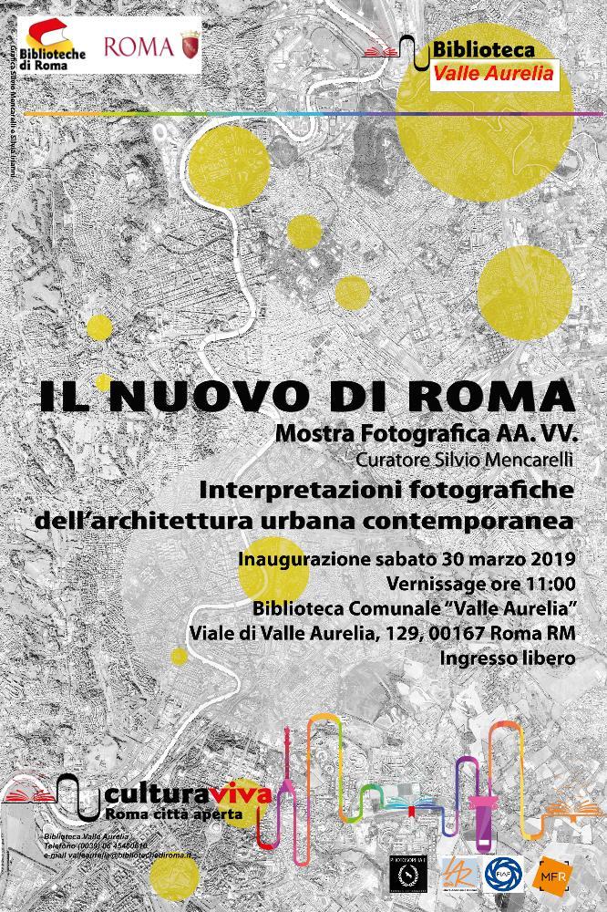 Il nuovo di Roma: interpretazioni fotografiche dell'architettura urbana contemporanea