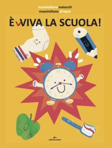 E(v)viva la scuola di Massimiliano Maiucchi