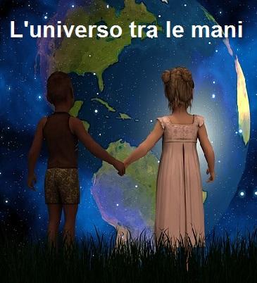 L'universo tra le mani