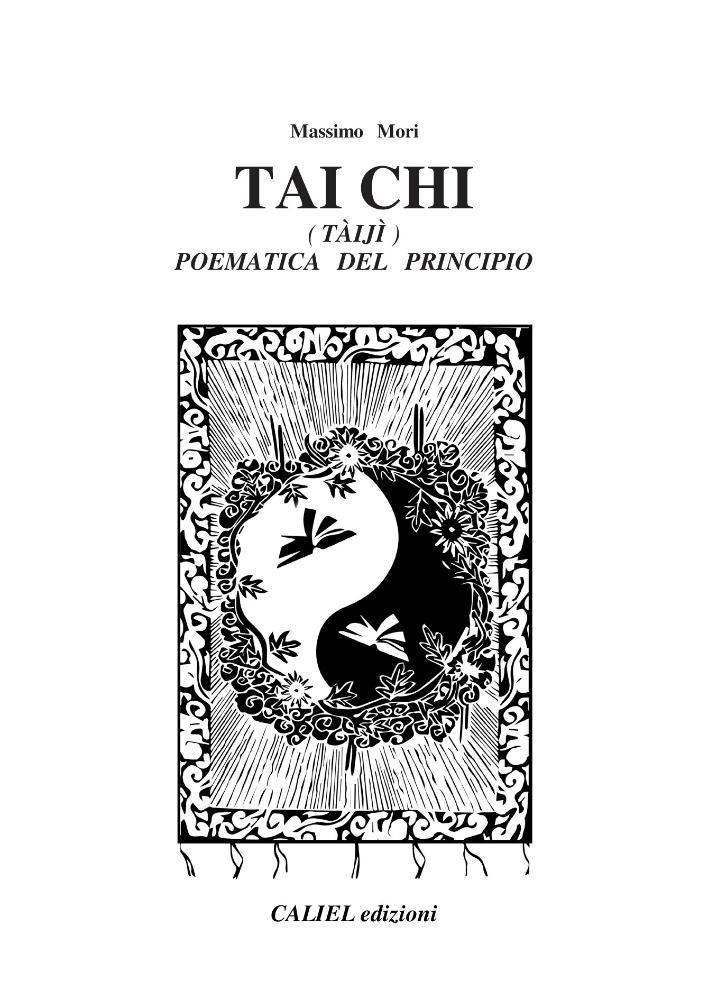 Tai Chi (tàiji) Poematica del principio ed. Caliel 2018
