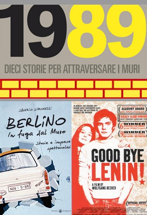 1989-2019. Storie dal Muro di Berlino