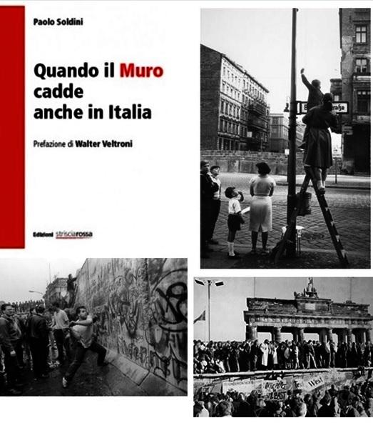 Quando il muro cadde anche in Italia di Paolo Soldini