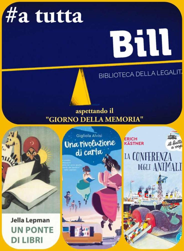 #A tutta BILL – Aspettando il Giorno della Memoria