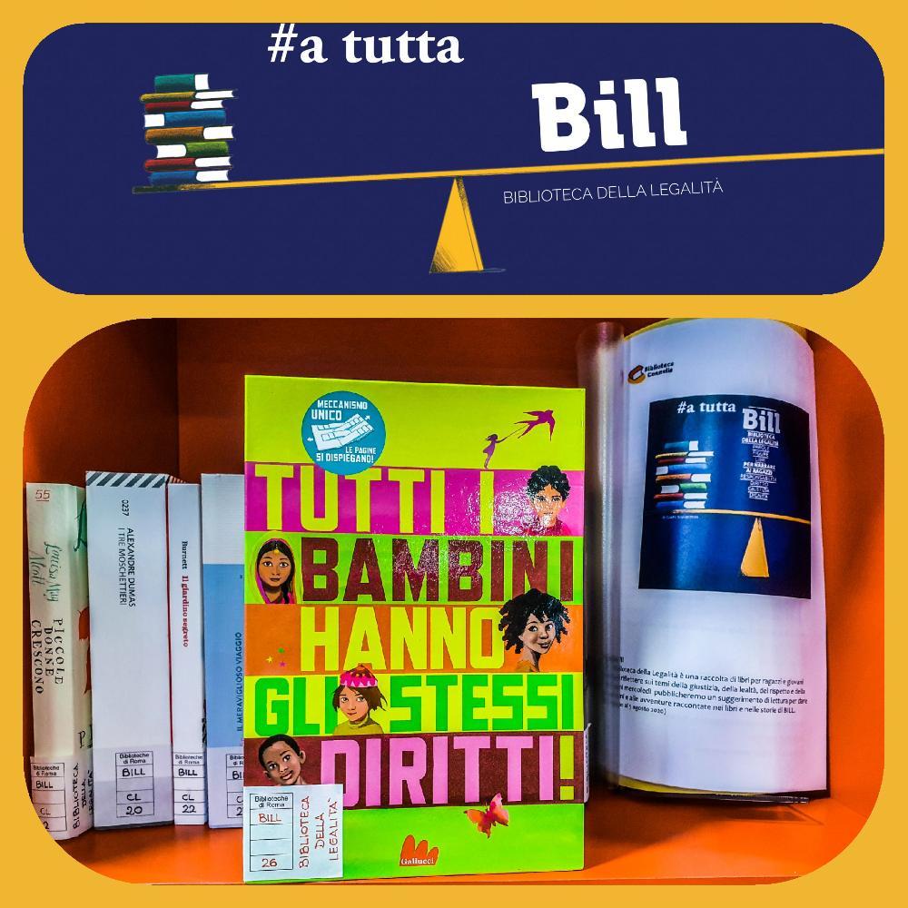 #AtuttaBill - Tutti i bambini hanno gli stessi diritti!