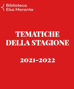Tematiche della stagione 2021-2022