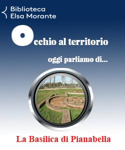 Occhio al territorio: La Basilica di Pianabella