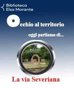 Occhio al territorio: la via Severiana