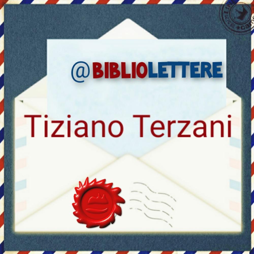 @BIBLIOlettere: Tiziano Terzani