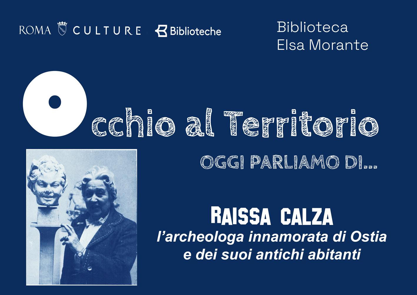 Raissa Calza, l'archeologa amante di Ostia e dei suoi antichi abitanti