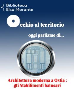 Occhio al territorio: architettura moderna ad Ostia, gli stabilimenti balneari