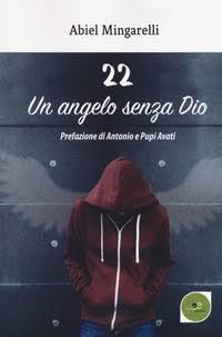 22. Un angelo senza Dio