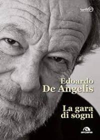 La Gara di Sogni di Edoardo De Angelis