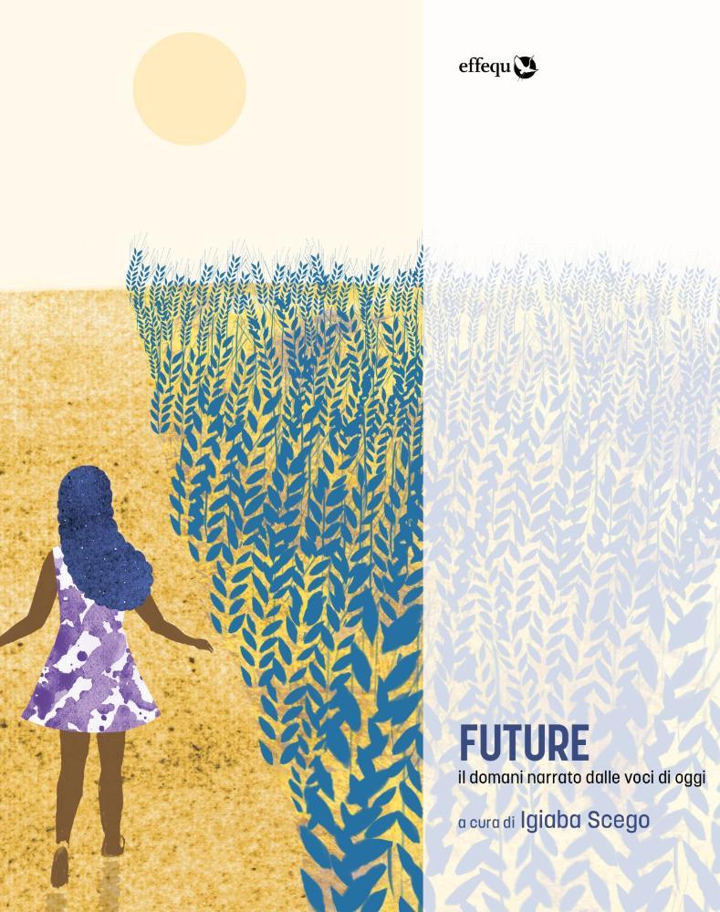 Future. Il domani narrato dalle voci di oggi