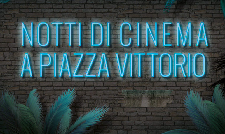 19° edizione di  Notti di cinema a piazza Vittorio