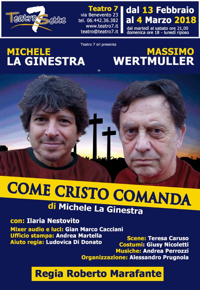 "Michele La Ginestra e Massimo Wertmuller in: ""Come Cristo comanda"" di Michele La Ginestra"