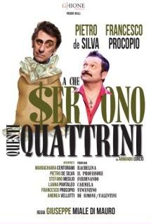 A che servono questi quattrini: un grande classico della commedia napoletana