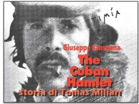 The cuban Hamlet - Storia di Tomas Milian