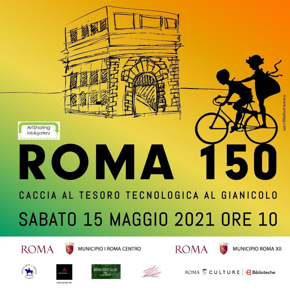 ROMA 150 - Caccia al tesoro tecnologica al Gianicolo