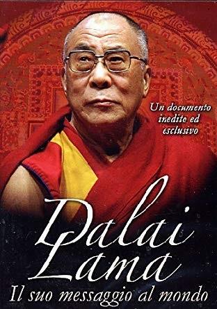 Dalai Lama-Il suo messaggio al mondo