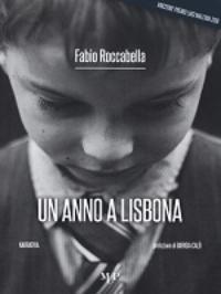 Un anno a Lisbona di Fabio Roccabella