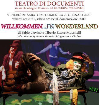 WILKOMMEN…IN WONDERLAND!Liberamente ispirato a Il canto del cigno di Anton Cechov.
