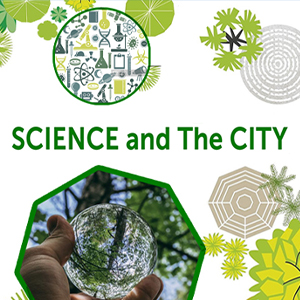 Science and the City. Esperienze Green per il futuro