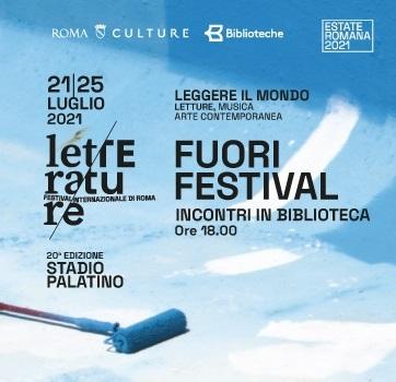 LETTERATURE - Festival Internazionale di Roma - FUORIFESTIVAL