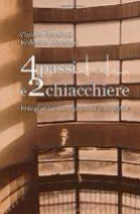 Quattro passi e due chiacchiere di Cesare Marzioni e Federica Marzioni (2018)