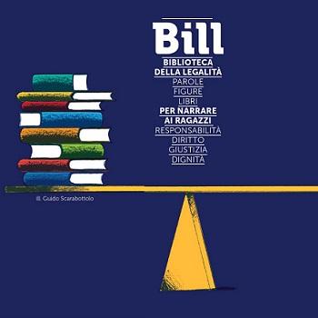 Inaugurazione e prima giornata di formazione Bill - Biblioteca della Legalità