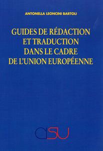 Guides de rédaction et traduction dans le cadre de l'Union européenne