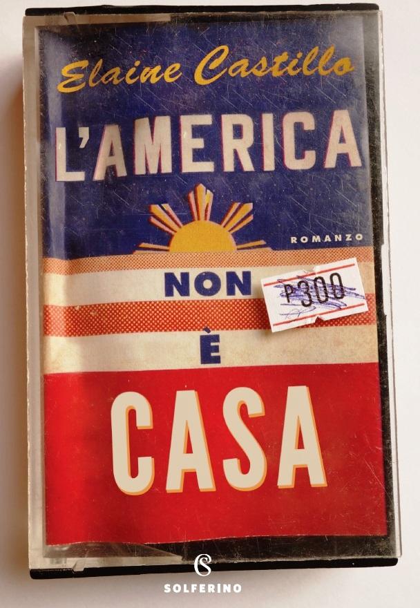 L'America non è casa di Elaine Castillo