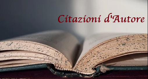 Citazioni d'Autore