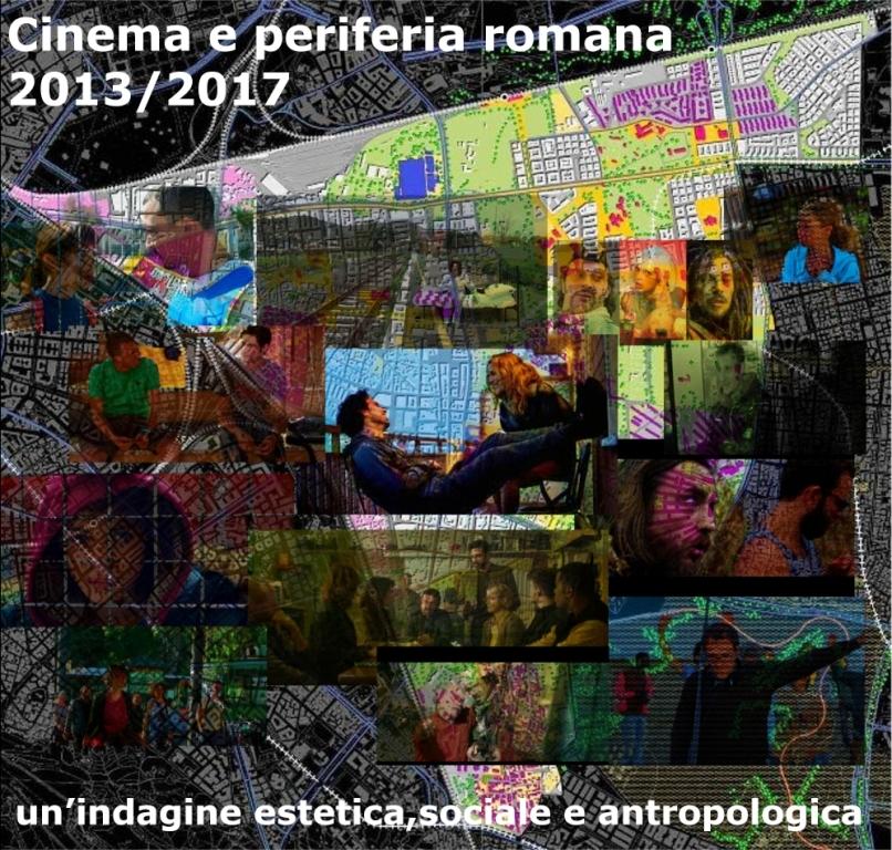 Cinema e periferia romana 2013/2017 – un' indagine estetica, sociale e antropologica