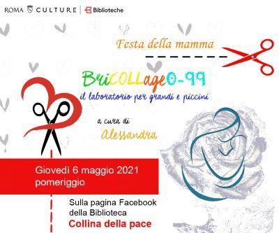BriCOLLage 0-99: Festa della Mamma