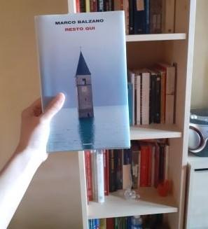 """Lib(e)ri in casa """"Resto qui"""" di Marco Balzano"""