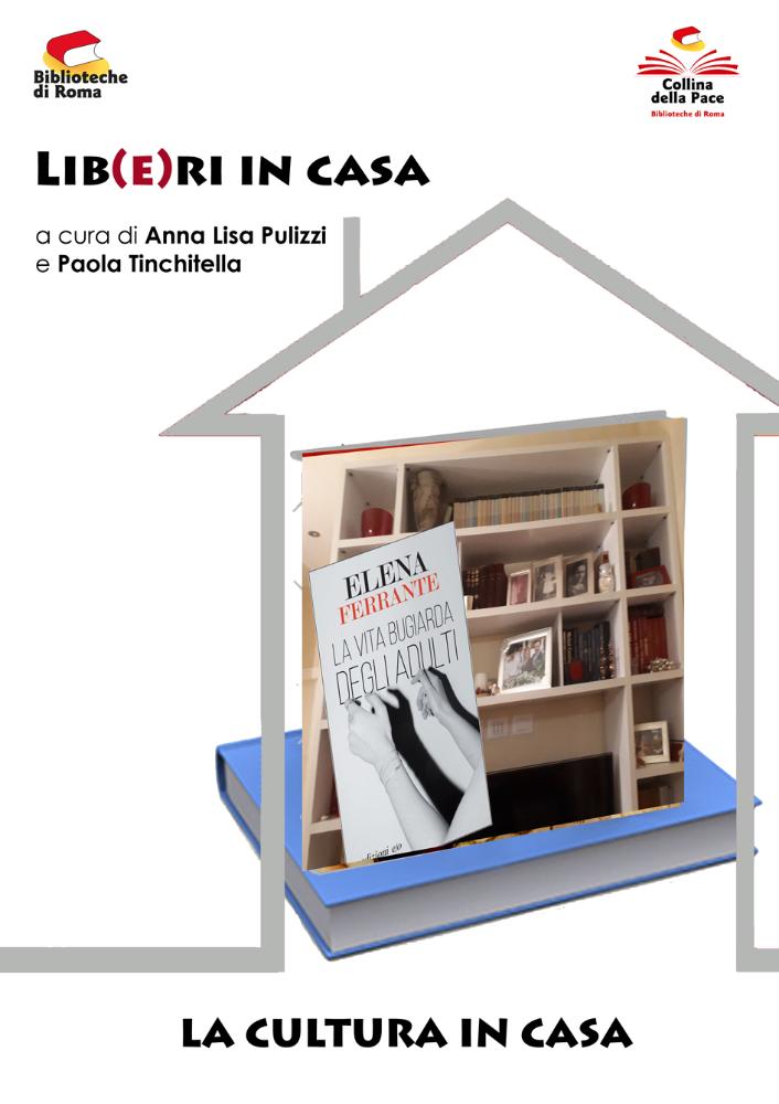 """Lib(e)ri in casa """"La vita bugiarda degli adulti"""" di Elena Ferrante"""