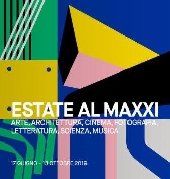 Estate al MAXXI 2019. D'estate vivi in tutte le forme