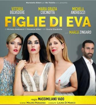 Figlie di E.V.A con con Michela Andreozzi, Vittoria Belvedere, Mariagrazia Cucinotta e Marco Zingaro
