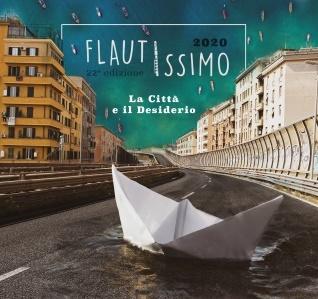 Flautissimo 2020 - La città e il desiderio XXII edizione