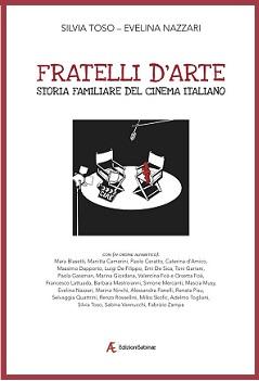 Fratelli d'arte. Una storia familiare del Cinema Italiano