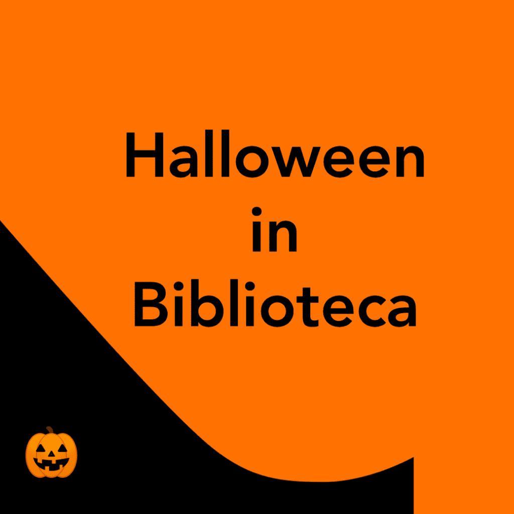 Halloween in Biblioteca e le attività per bambini