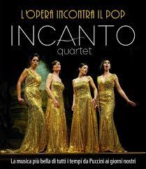 Incanto Quartet: quando l'opera incontra il pop