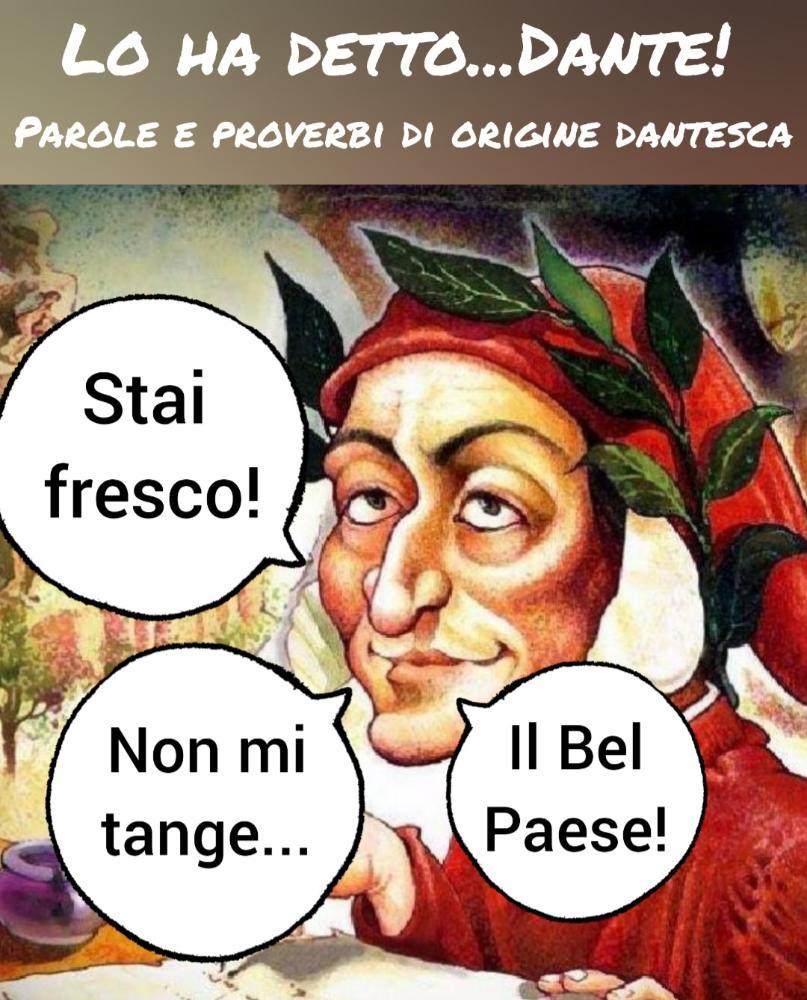 Lo ha detto...Dante! Parole e proverbi di origine dantesca