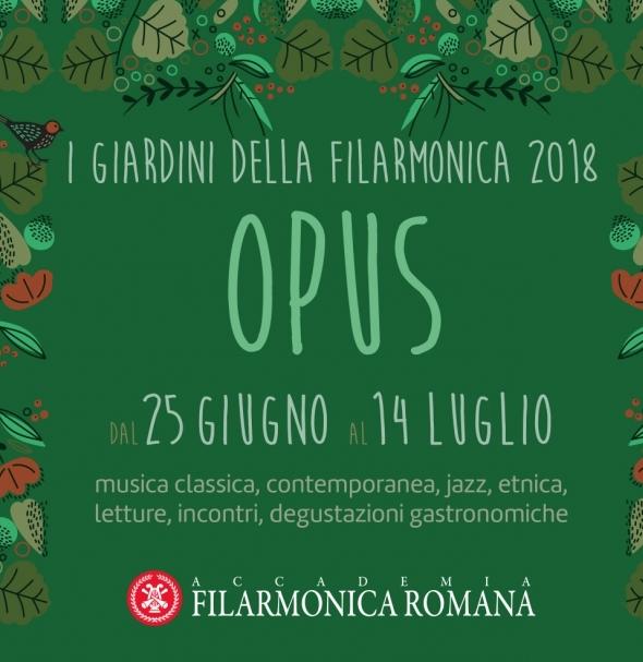I Giardini della Filarmonica 2018 - Opus