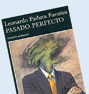Appuntamento di maggio con il Club de Lectura: Pasado perfecto di Leonardo Padura