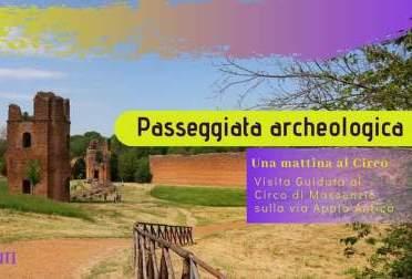 Una Mattinata al Circo di Massenzio sulla Via Appia Antica