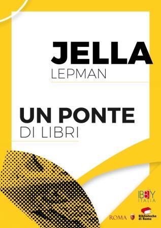 Jella Lepman. Un ponte di libri